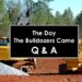 Questions & Answers: The Day the Bulldozers Came by David Orme