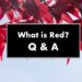 Questions & Answers: What is Red? by Mary O'Neill