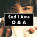 Questions & Answers: Sad I Ams – Trevor Millum